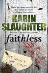 Faithless by Karin Slaughter