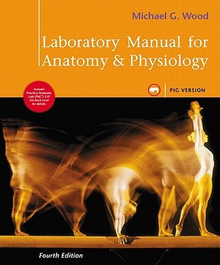 Laboratory Manual for Anatomy & Physiology, Pig Version