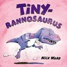 Tinyrannosaurus by Nick Ward