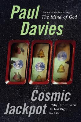 Cosmic Jackpot by Paul Davies