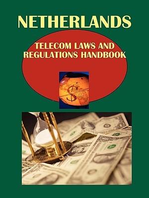 Netherlands Telecom Laws and Regulations Handbook