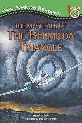 The Mysteries of The Bermuda Triangle by Jeff Belanger