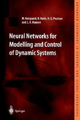 Neural Networks for Modelling and Control of Dynamic Systems: A Practitioner S Handbook