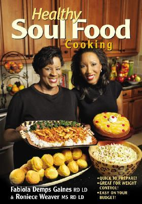 Healthy soul food cooking by fabiola demps gaines healthy soul food cooking forumfinder Gallery