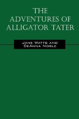 The Adventures of Alligator Tater