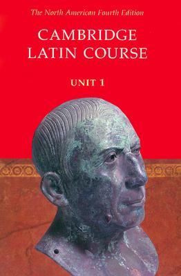 Cambridge Latin Course, Unit 1 by Cambridge School Classics P...