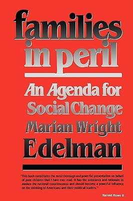 Families in Peril: An Agenda for Social Change