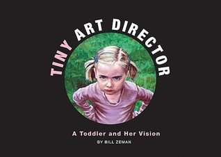 Tiny Art Director by Bill Zeman
