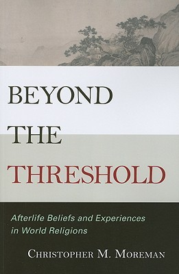 beyond-the-threshold-afterlife-beliefs-and-experiences-in-world-religions