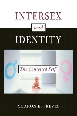 Intersex and Identity: The Contested Self