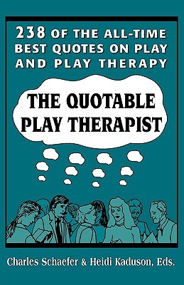 Quotable Play Therapist