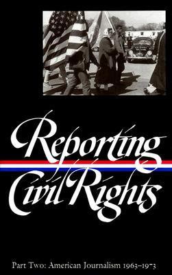 Reporting Civil Rights, Part Two by Clayborne Carson