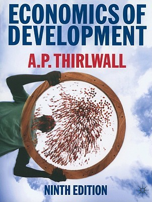 Economics of Development: Theory and Evidence by A.P