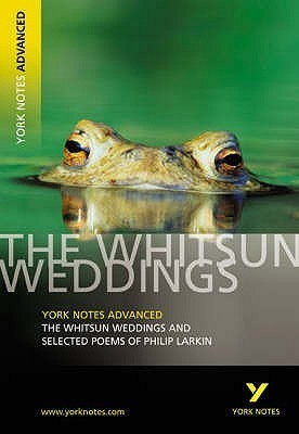 The Whitsun Weddings and Selected Poems of Philip Larkin