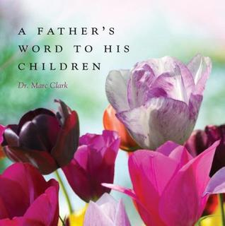 A Father's Word to His Children