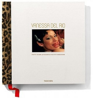 Vanessa Del Rio, Fifty Years of Slightly Slutty Behavior