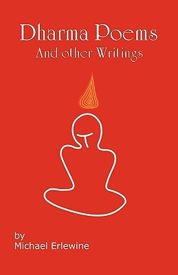 Dharma Poems and Other Writings: The Poetry of Michael Erlewine