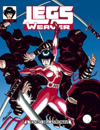 Legs Weaver n. 10: Il tesoro dell'astronave