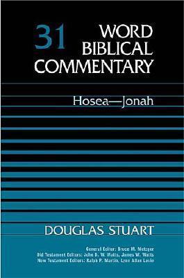 Hosea-Jonah by Douglas K. Stuart