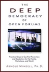 Deep Democracy of Open Forums by Arnold Mindell