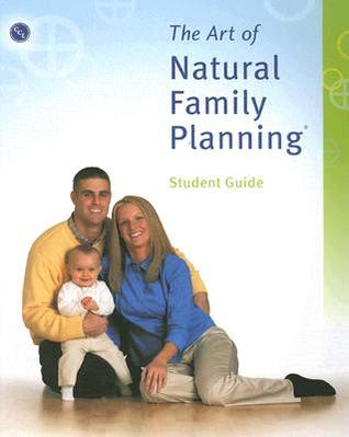 The Art of Natural Family Planning Student Guide