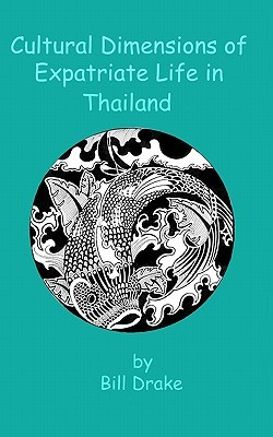 Cultural Dimensions of Expatriate Life in Thailand