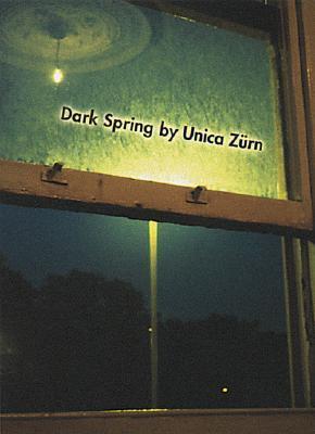 Dark Spring by Unica Zürn