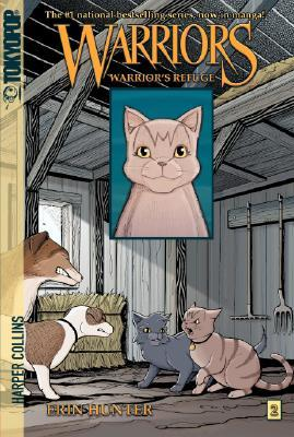 Warrior's Refuge (Warriors Manga: Graystripe's Trilogy, #2)