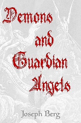 Demons and Guardian Angels: The Seductive Spirits