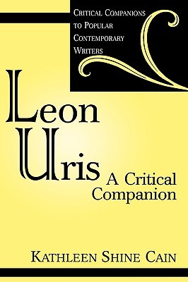 Leon Uris: A Critical Companion