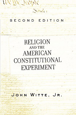 religion-and-the-american-constitutional-experiment