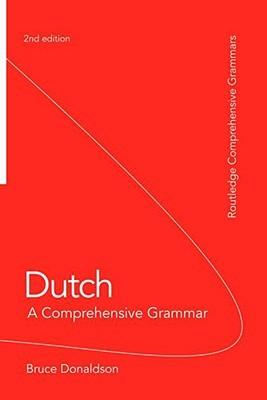 Dutch: A Comprehensive Grammar