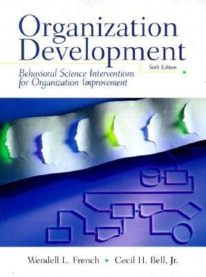 Organization Development: Behavioral Science Interventions for Organization Improvement
