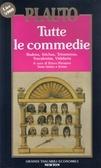 Tutte le commedie Vol. 5: Rudens, Stichus, Trinummus, Truculentus, Vidularia