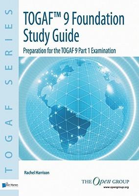 togaf 9 foundation study guide preparation for the togaf 9 part 1 rh goodreads com togaf 9 foundation study guide pdf togaf 9 foundation study guide pdf