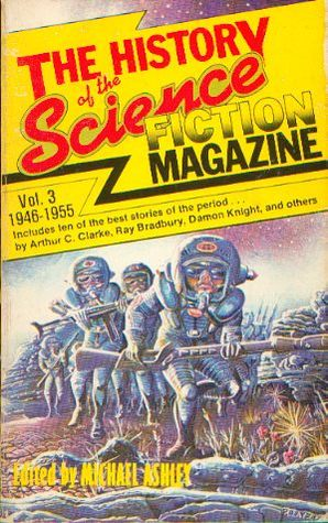 The History of the Science Fiction Magazine, Volume 3: 1945-1955