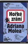 Hořké zrání Adriana Molea by Sue Townsend