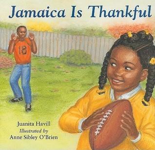 Jamaica is Thankful by Juanita Havill