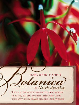 Botanica North America by Marjorie Harris