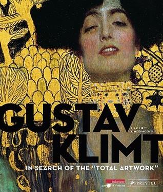 "Gustav Klimt.: In Search of the ""Total Artwork"""