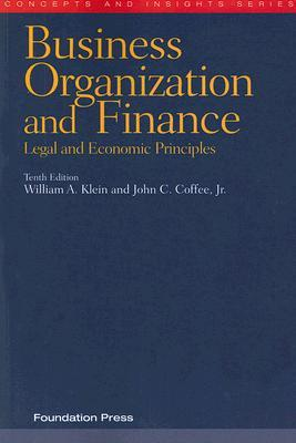 business-organization-and-finance-legal-and-economic-principles-concepts-insights