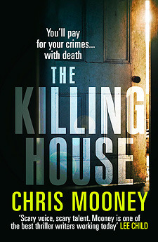 The Killing House by Chris Mooney