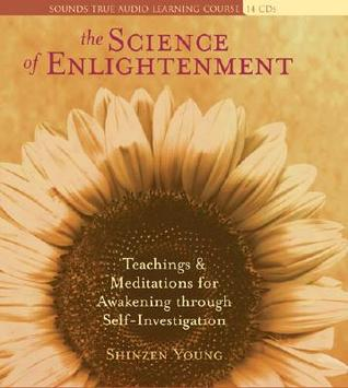 The Science of Enlightenment by Shinzen Young