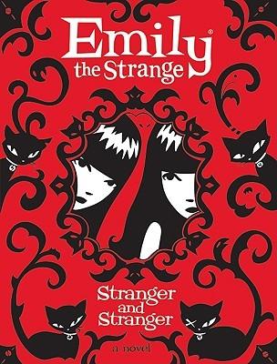 Stranger and Stranger (Emily the Strange Novels, #2)