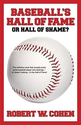 Baseball's Hall of Fame-or Hall of Shame?