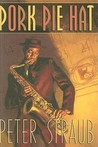 Pork Pie Hat by Peter Straub