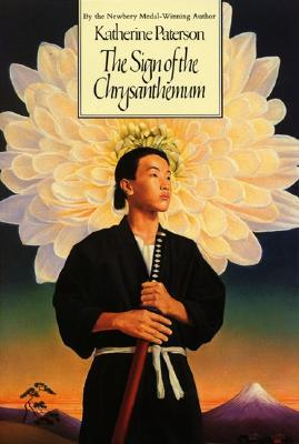 The Sign of the Chrysanthemum by Katherine Paterson