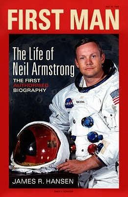 Resultado de imagem para First Man: The Life of Neil A. Armstrong.