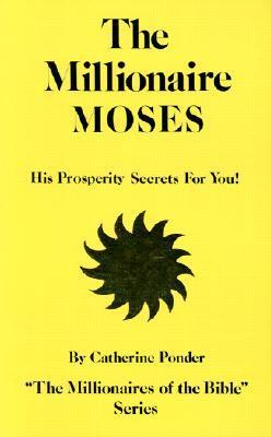 MILLIONAIRE MOSES V 2 (Millionaires of the Bible Series)