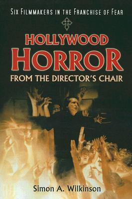 Hollywood Horror from the Director's Chair: Six Filmmakers in the Franchise of Fear Descargas de libros de texto escolares